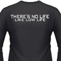 theres-no-life-like-low-life-biker-t-shirts