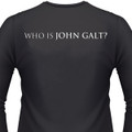 Who is John Galt? T-shirt