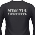 Wish You Were Beer Biker T-Shirt