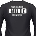 Your Girlfriend Rated E For Everyone Biker T-Shirt