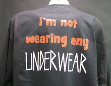 I'm not wearing any underwear T-Shirt