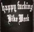 Happy Fucking Bike Week Shirt