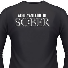 Also Available in Sober Biker T-Shirt