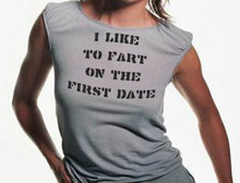 I like to Fart on the First Date T-Shirts