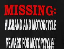 Missing Husband and Motorcycle Reward for Motorcycle Shirt