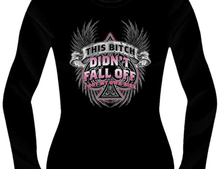 This Bitch Didn't Fall Off T-SHIRT