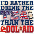 I'd rather drink the tea than the cool aid Shirt