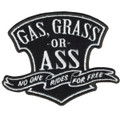 Gas, Grass or Ass Patch