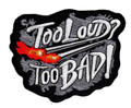 Too Loud Too Bad2 Patch