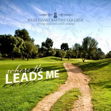 Where He Leads