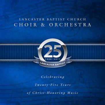 Lancaster Baptist Church - 25th Anniversary CD