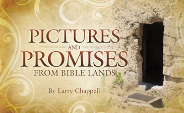 Pictures and Promises from Bible Lands