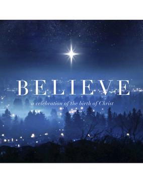 Believe - Christmas 2013