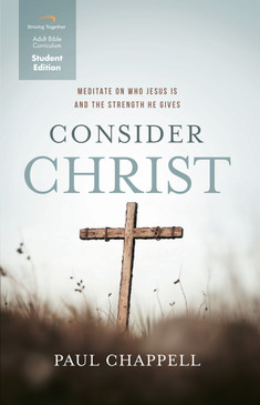Consider Christ Student Edition