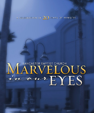 Marvelous in Our Eyes