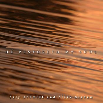 He Restoreth My Soul II