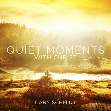 Quiet Moments with Christ II