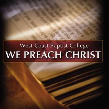 We Preach Christ