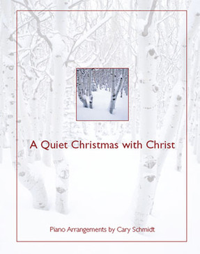A Quiet Christmas with Christ Piano Book