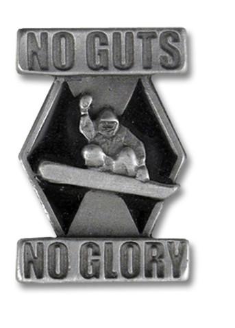 No Guts No Glory Snowboard Pin