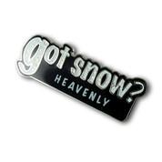 "Heavenly ""Got Snow"" Ski Resort Pin"