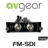 AVGear FM-SDI FMX Seamless SDI Input Card