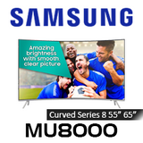 Samsung Series 8 MU8000 Curved Premium 4K UHD HDR LED Smart TV
