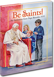 Be Saints! by Amy Welborn
