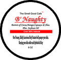 8 ounces:  B'Naughty  Body Custard