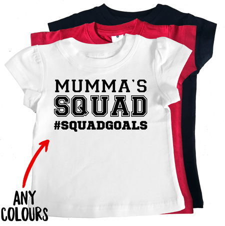 MUMMA'S SQUAD #SQUADGOALS girl tee