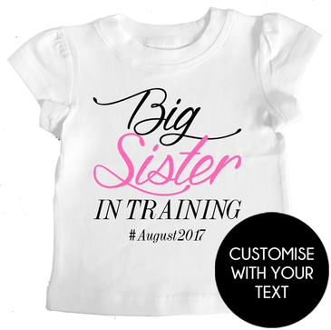 Customisable Big Sister in Training Tee