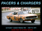 Pacers & Chargers - Bathurst '69 to '73 - 60 Page Hard Cover Book - Pictorial History