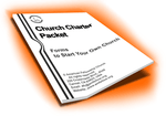 Church Charter Packet - How to start your own Independent church