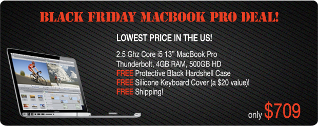 Early Black Friday Special! 2.5Ghz 13 inch Macboo Pro for only $709 shipped!