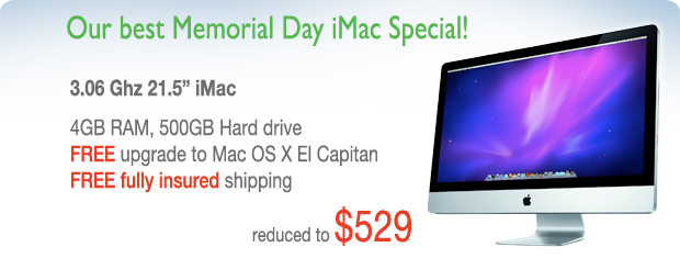 Memorial Day Special! 3.06Ghz iMac reduced to only $529 shipped