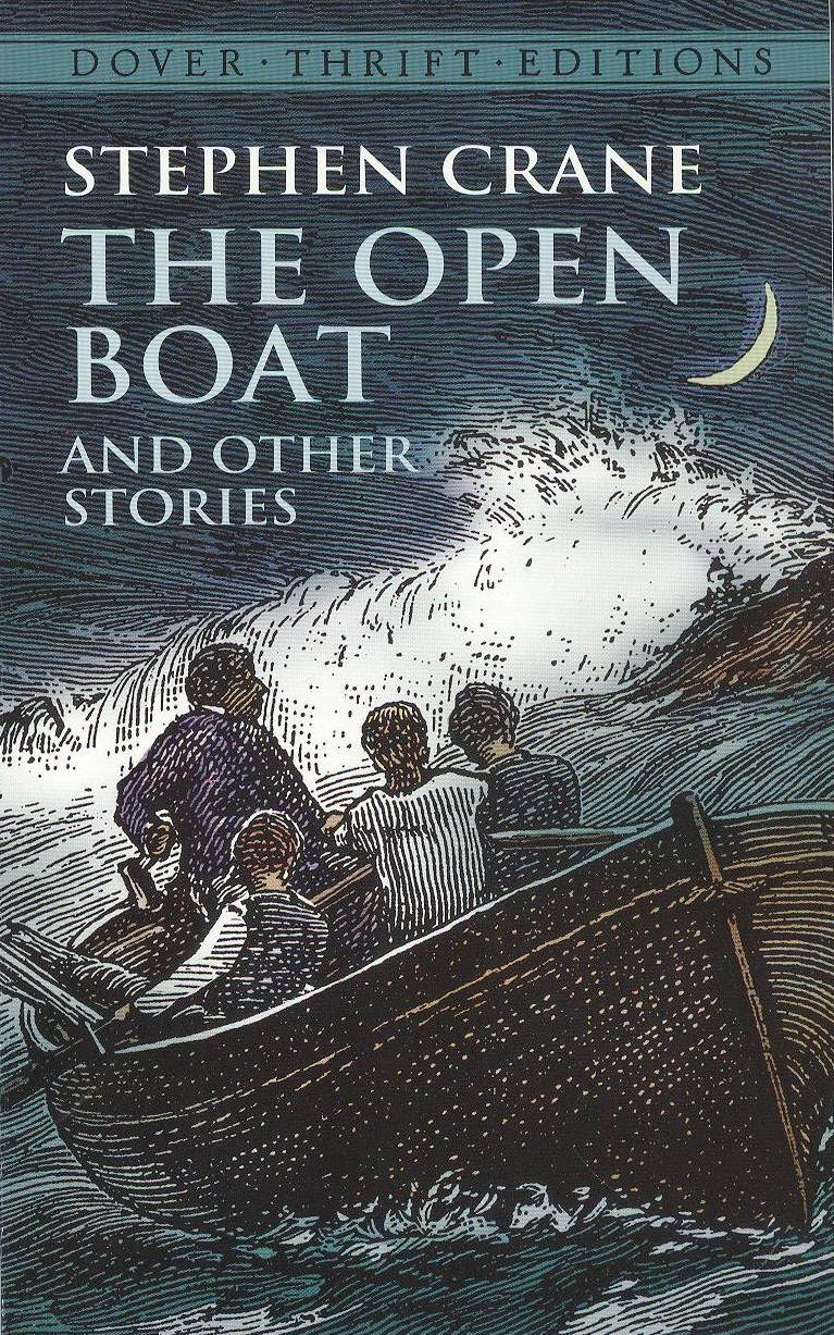faith in the open boat a short story by stephen crane Adventure, philosophical literature, creative non-fiction crane managed to kill several birds with one stone in the open boat this story is one part thrilling tale of courage, danger, and her.