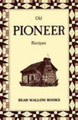 Old Pioneer Recipes