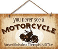 Never See a Motorcycle at a Therapist