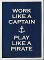 Work Like a Captain Canvas