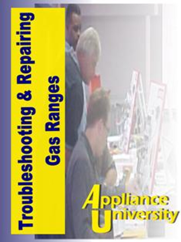 Repairing Troubleshoot Gas Ranges    Resouce Guide