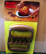 Plastic Bear Paws are a MUST HAVE for making pulled pork or pulled chicken. They are the best tool for shredding the meat. Clean in warm soapy water or dish washer.