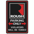 "Roush Square R 12"" x 18"" Parking Sign (3682)"