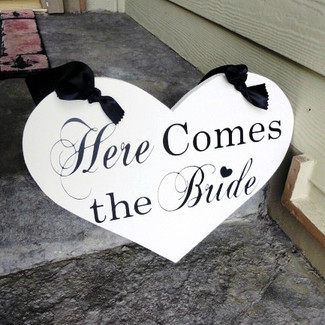 Here Comes The Bride Wedding Sign