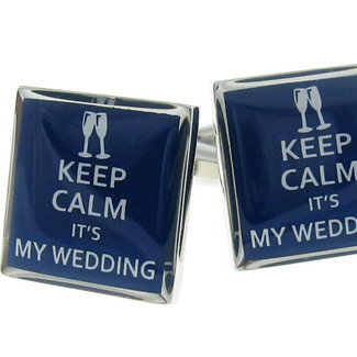 Keep Calm It's My Wedding Cufflinks