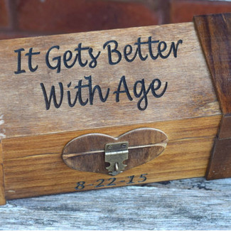 It Gets Better With Age - Lockable Wine Box with custom engraving