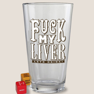F* My Liver Pint Glass
