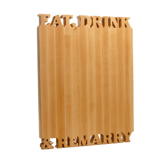 Eat, Drink & ReMarry Cutting Boards