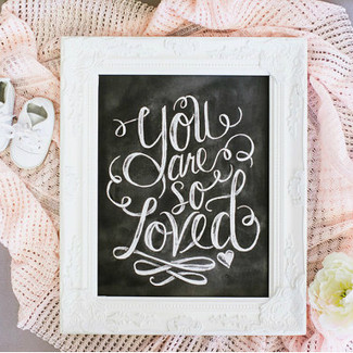 You Are So Loved - Chalkboard Art