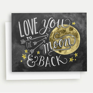 Love You To The Moon and Back Note Card