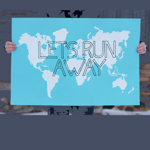 Let's Run Away Giant World Map Print  - Sky Blue and White